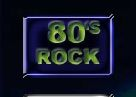 Go to watch 80's Rock