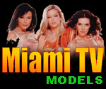 Go to watch Miami TV Girls Models
