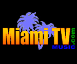 Go to watch Miami TV Music